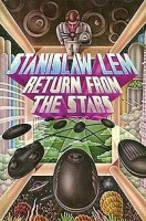 Stanislaw Lem, Return from the Stars, 1961