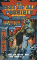 Larry Niven, The Best of all Possible Wars, 1998