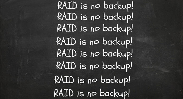 RAID is no backup